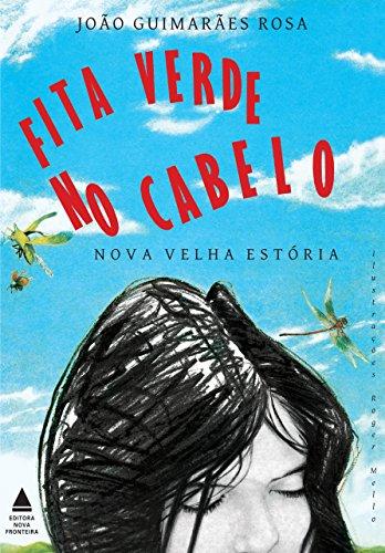 Fita verde no cabelo Nova velha estória, Edição 2 João Guimarães Rosa