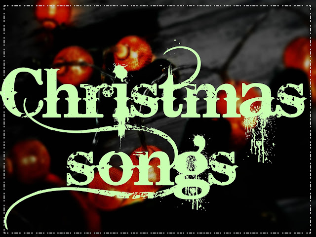 Christmas songs [blogmas]