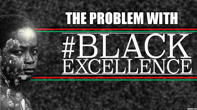 The problem with #BlackExcellence