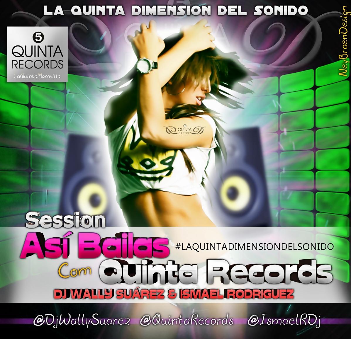 Dj Wally Suarez: Sesion Asì Bailas Con Quinta Records (Dj