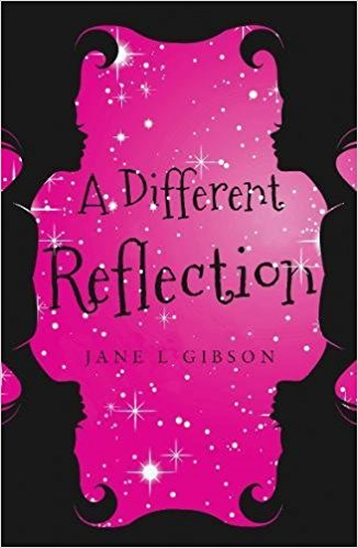 A Different Reflection by Jane L. Gibson