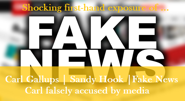 Carl G. | Sandy Hook | FAKE NEWS!