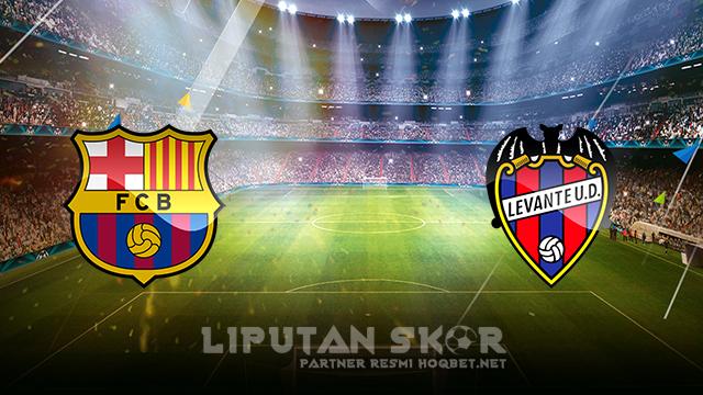 Liputan Skor - Barcelona vs Levante