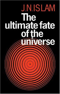 The Ultimate Fate of The Universe – J. N. Islam