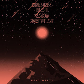 Revo Marty - Kelana Hati Sang Rembulan on iTunes