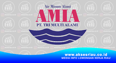 PT Tri Multi Alami (AMIA) Pekanbaru