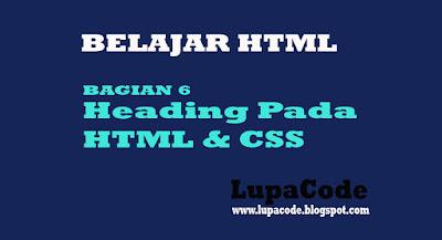 Belajar Mengenal Heading Pada HTML