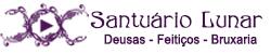 Santuário Lunar - Deusas, Magia, Bruxaria, Feitiços