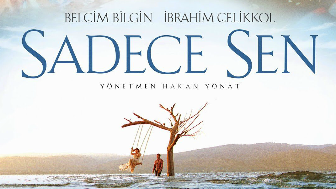 Eclectic Pop - Must-See Movie Review 'Sadece Sen' 2014 - Movies on Netflix