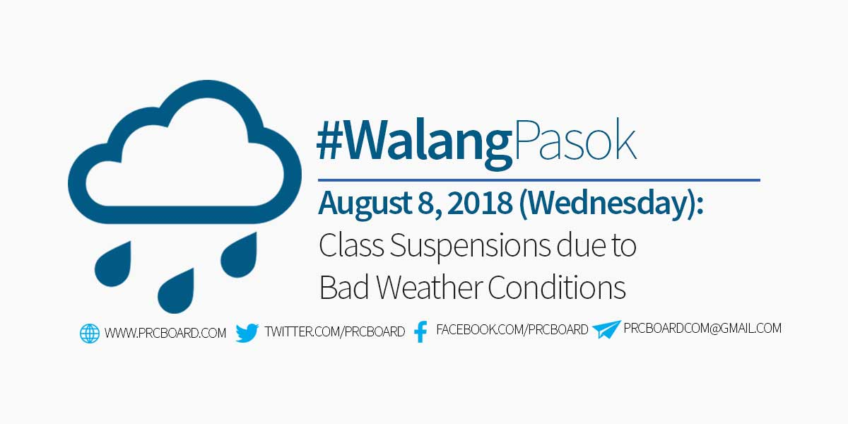 #WalangPasok: Class Suspensions on August 8, 2018 (Wednesday) - PRCBoard.com