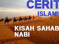 Cerita Islami Kisah Sahabat Nabi Muhammad Rasulullah SAW Abu Dzar Al Ghifari