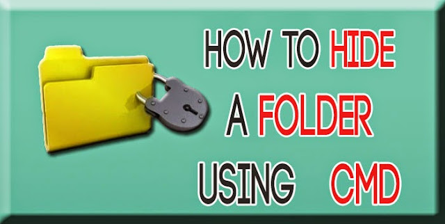 How to HIDE Files and Folder using command Prompt