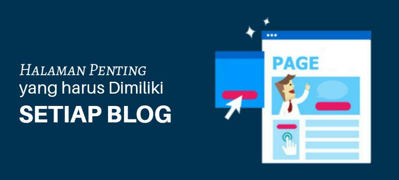 Halaman Penting yang Harus Dimiliki Setiap Blog