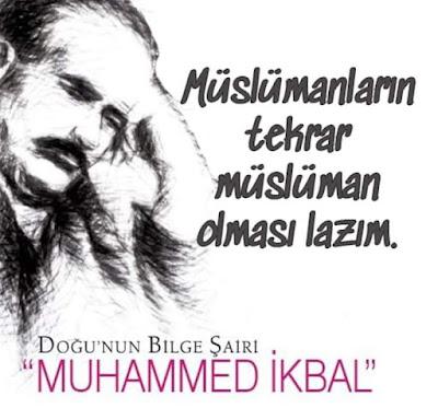müslüman, müslim, iman, islam, islamiyet, doğunun şairi, Muhammed ikbal, güzel sözler, özlü sözler, anlamlı sözler