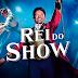 [Filme] O Rei do Show