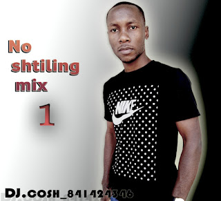 DJ Cosh - No shiling Mix 1