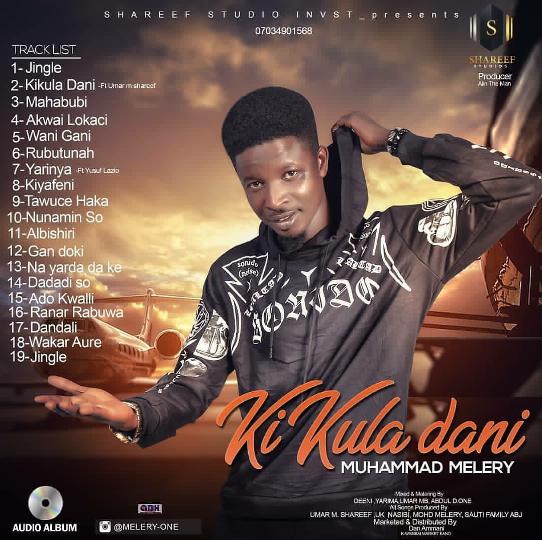 Ki Kula Dani (album) by Muhammad Melery - Hausa Download