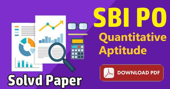 sbi quantitative aptitude solved paper