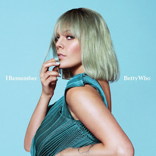 Betty Who - I Remember