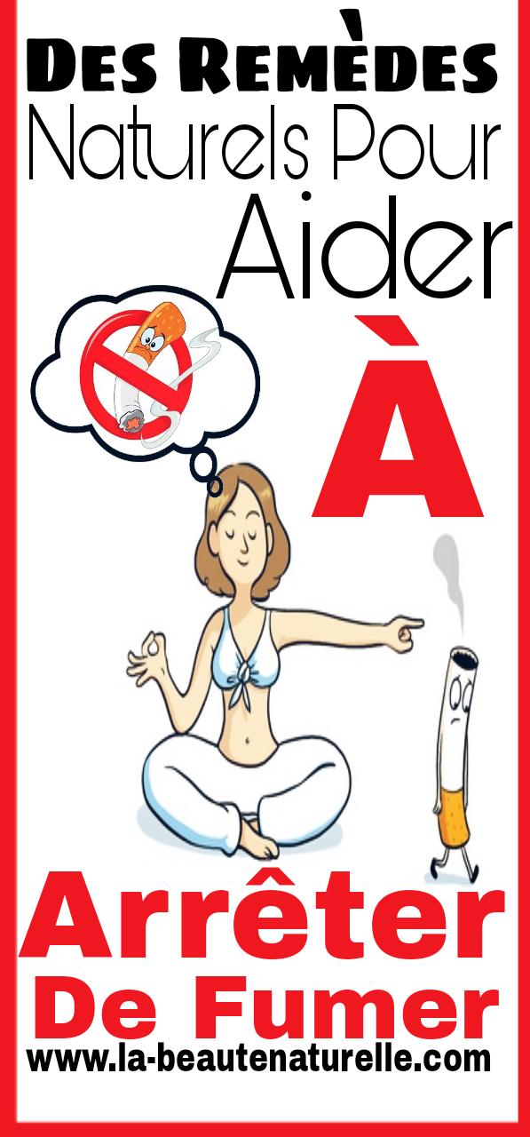Des remèdes naturels pour aider à arrêter de fumer