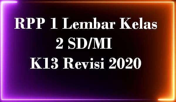 RPP 1 Lembar Kelas 2 SD/MI K13 Revisi 2020