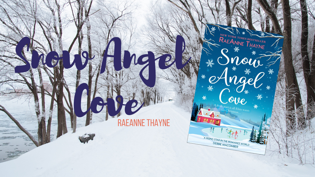 Snow Angel Cove is written in front of a winter backdrop. A copy of the book cover is seen to the right hand side of the picture.