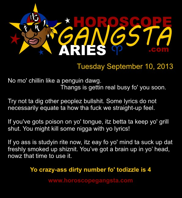 Horoscope Humor: Horoscope Gangsta