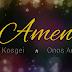 Audio | EMMY KOSGEI ft ONOS - AMEN | Mp3 Download