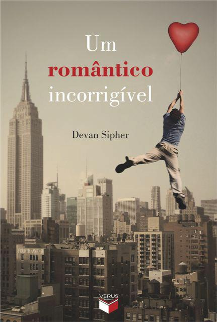 """News: Capa do livro """"Um romantico incorrigivel"""", de Devan Sipher.  20"""