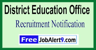 District Education Office Recruitment Notification 2017 Last Date 31-05-2017