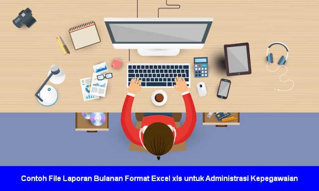 Contoh File Laporan Bulanan Format Excel xls