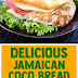 Delicious Jamaican Coco Bread