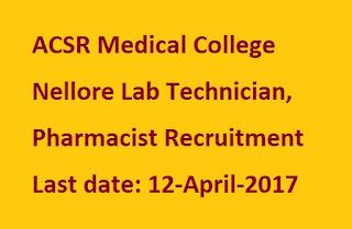 Acsr Medical College Amp Hospital Nellore Lab Technician