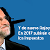 Técnicos de Hacienda advierten que Rajoy subirá más impuestos en 2017