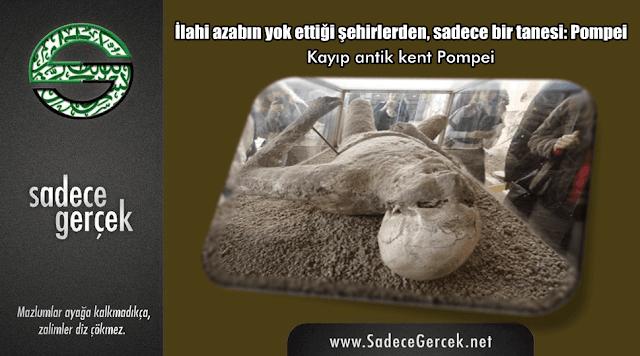 İlahi azabın yok ettiği şehir Pompei. Kavimlerin helakı