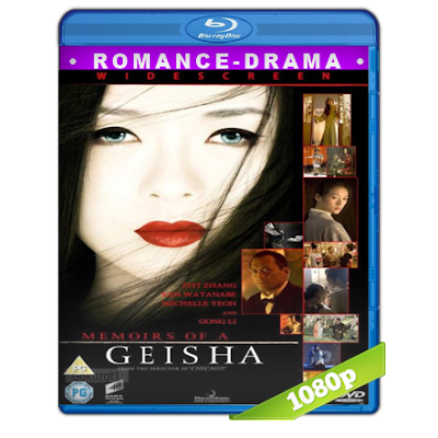 Memorias De Una Geisha (2005) BRRip Full 1080p Audio Trial Latino-Castellano-Ingles 5.1