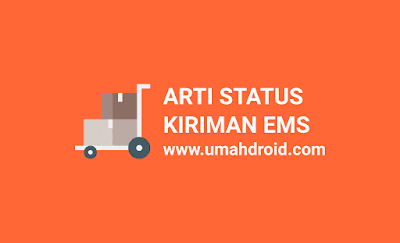 Cara cek resi EMS Pos Indonesia