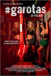 Assistir #Garotas: O Filme – Dublado