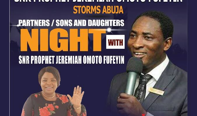 MUST-ATTEND: Senior Prophet Jeremiah Omoto Fufeyin Storms Abuja For Partners, Sons & Daughters Night (photos)