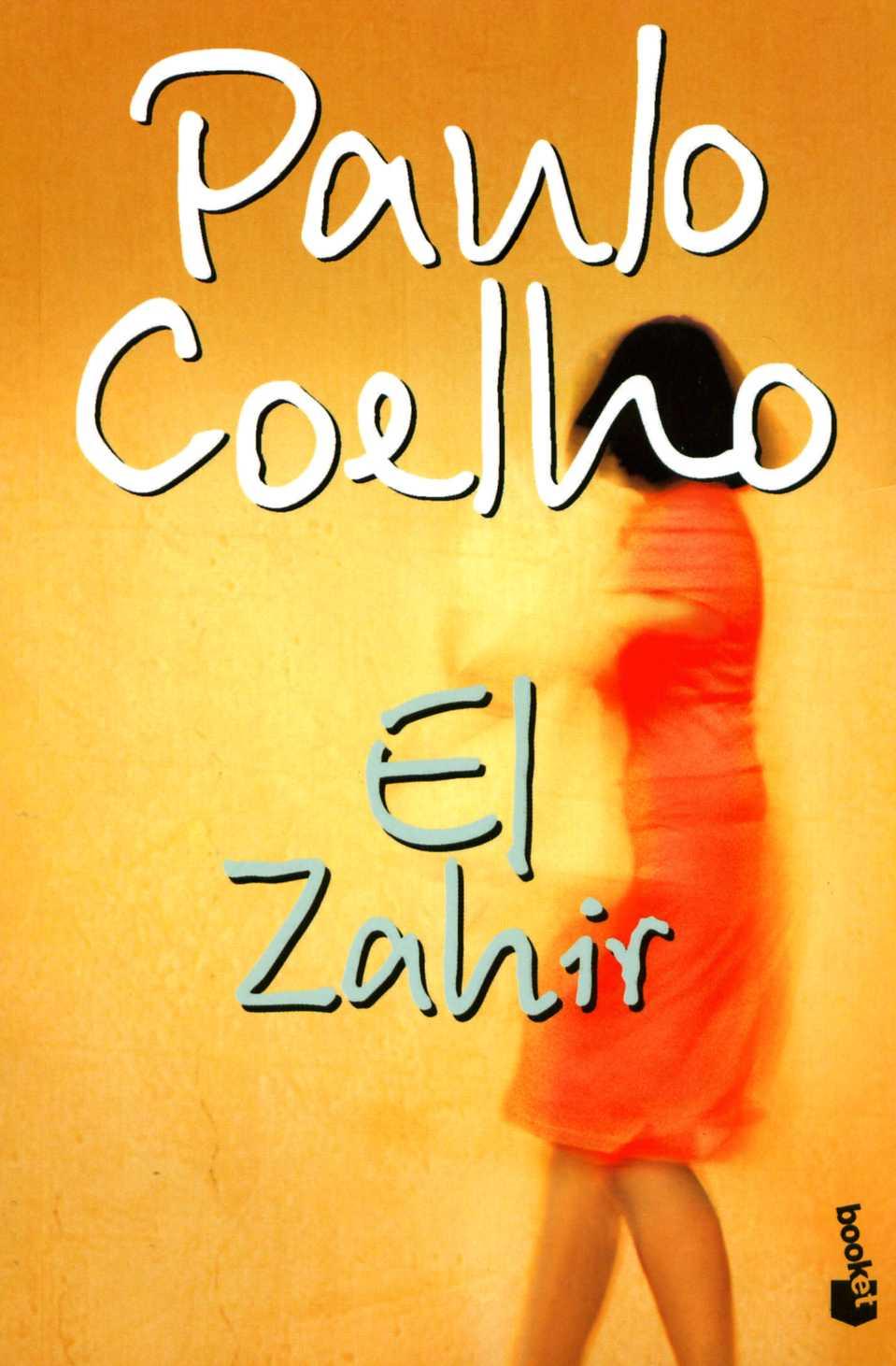 RESUMEN EL ZAHIR - Paulo Coelho
