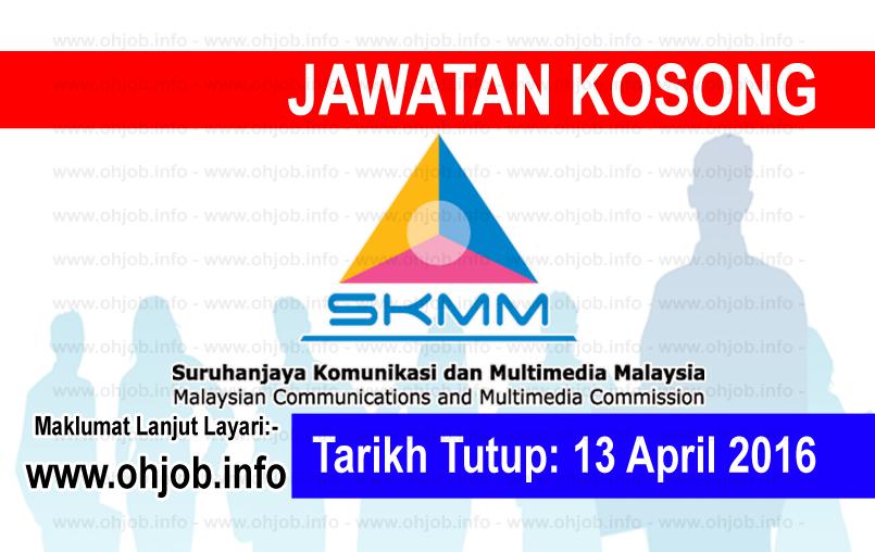 Jawatan Kerja Kosong Suruhanjaya Komunikasi Dan Multimedia Malaysia (SKMM) logo www.ohjob.info april 2016