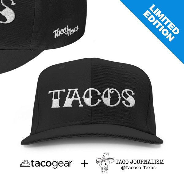 Get your Tacos of Texas snapbacks!