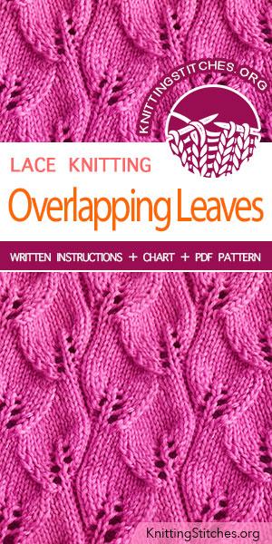 KnittingStitches.org -- Knitting Patterns Free, knit Overlapping Leaves Stitch. #knit #knittingpattern #KnittingStitches