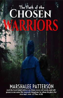 The Path of the Chosen Warriors by Marshalee Patterson