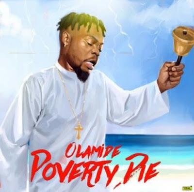 Olamide - Poverty Die