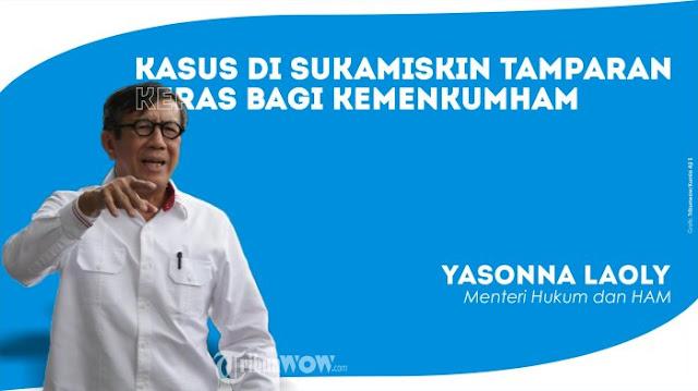 Menkumham Yasonna Laoly Bakal Ganti Semua Pegawai dan Staff Lapas Sukamiskin