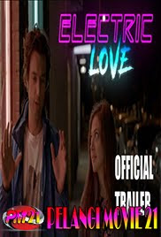 Trailer-Movie-Electric-Love-2019