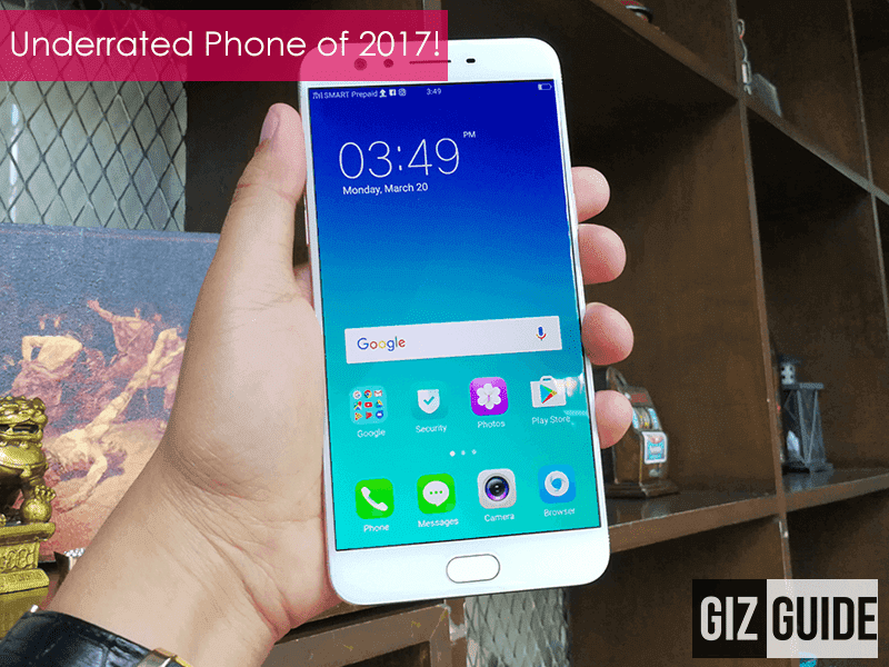 Editor's Choice: Underrated Smartphone of 2017 - OPPO F3 Plus!