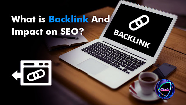 What is Backlink And Impact on SEO