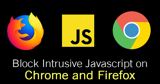 Blokir Javascript Intrusif di Chrome dan Firefox